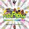 #FizzyFriday - Froback Fizz Style - Mixed by @FlyBoyFizzy