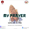 YME X King YM-PRAYER-[Pro by DichNtwene]