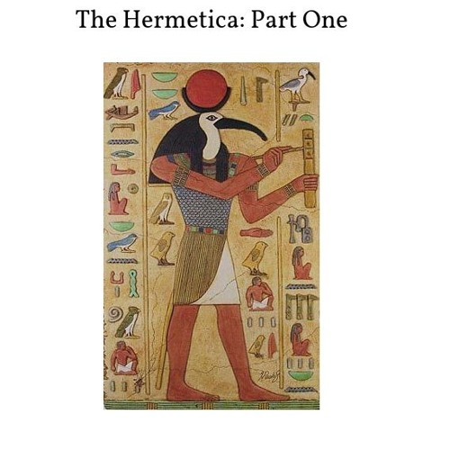 The Hermetica: Part One