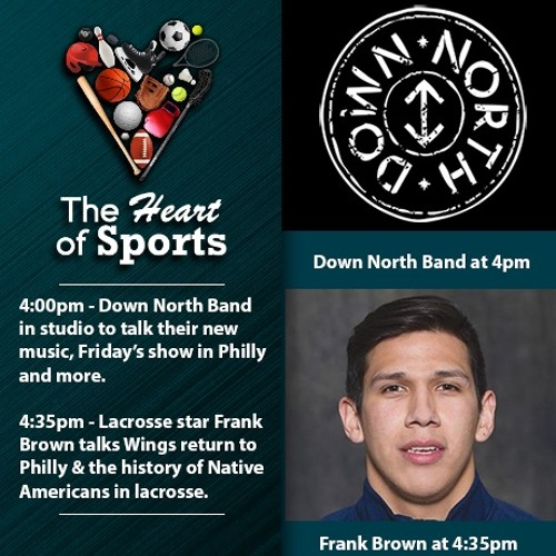 The Heart of Sports w Jason Springer & Jeff Cohen: Guests The Down North Band
