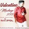 Valentine_Bollywood Mashup 2019 Jasmin Walia Ft. Ravix Official