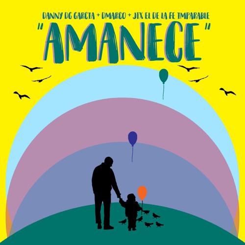 Amanece Feat. JTX El De La Fe Imparable & Dmarco