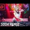 DJ Soda Remix 2017