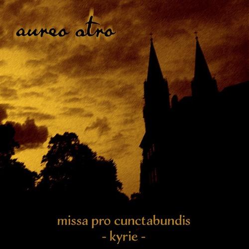 missa pro cunctabundis - kyrie