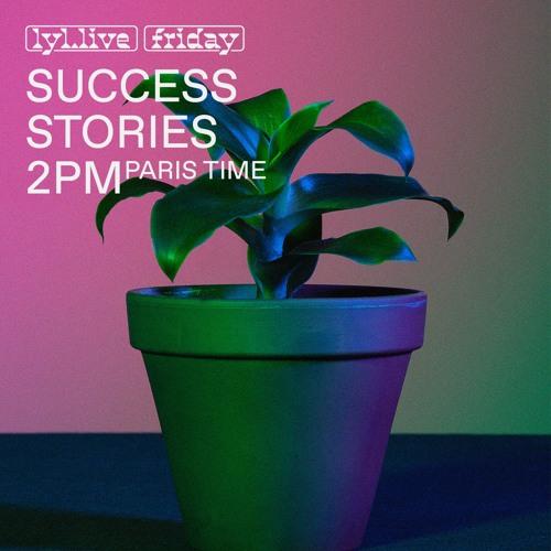 LYL Radio - Success Stories (08.02.19) w/ Timnah Sommerfeldt