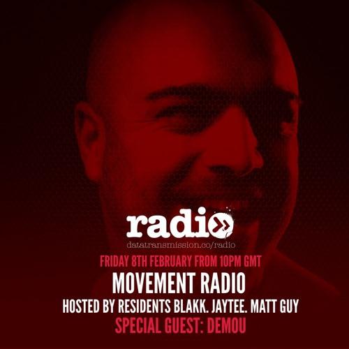 Movement Radio 006 Featuring DEMOU