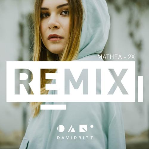 Mathea - 2x (David Ritt Remix)
