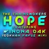 The Chainsmokers - Hope Ft. Winona Oak (Gokhan Yavuz Extended Mix)