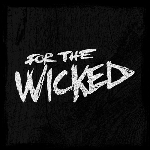 For The Wicked - CATCH