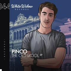 Pinco - The Old Skool EP (PREVIEW)