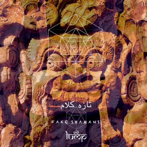 PREMIERE: Fake Shamans — Sifar (Jota Karloza & Deecoy (Bali) Interpretation) [Lump Records]