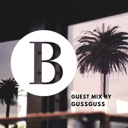 Beach Podcast Guest Mix by GussGuss