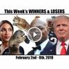 This Week's Winners and Losers: February 2nd - 8th, 2019 - The Joe Padula Show