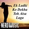 Download Ek Ladki Ko Dekha Toh Aisa Laga Instrumental Cover Mp3