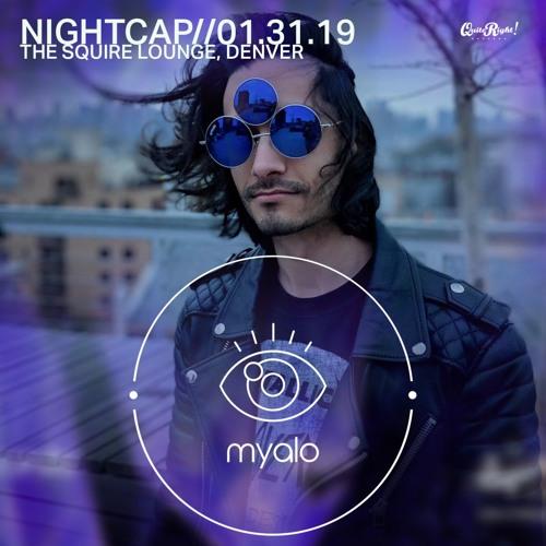 Nightcap056 -  Myalo (Quite Right Takeover)