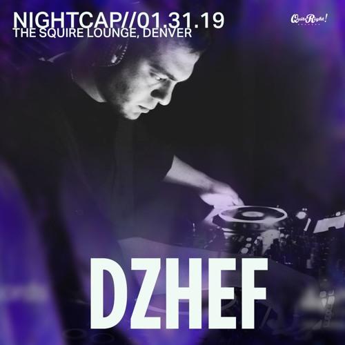 Nightcap056 -  Dzhef (Quite Right Takeover)