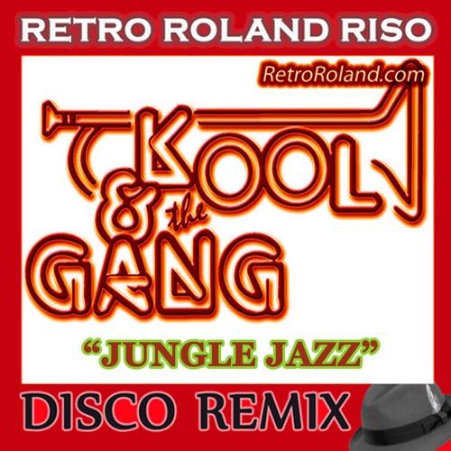 Kool And The Gang - Jungle Jazz (Retro Roland Riso Disco Remix)