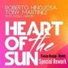 R.Hinojosa & T.Martinez ft Estela Martin - Heart Of The Sun (Trovão Rocha! Anthem Mix)Download Free.