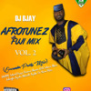 AFROTUNEZ FUJI MIX VOL. 2