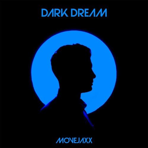 Movejaxx - Dark Dream
