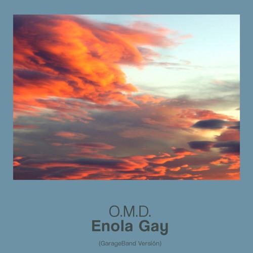 Enola gay (Cover O.M.D.)