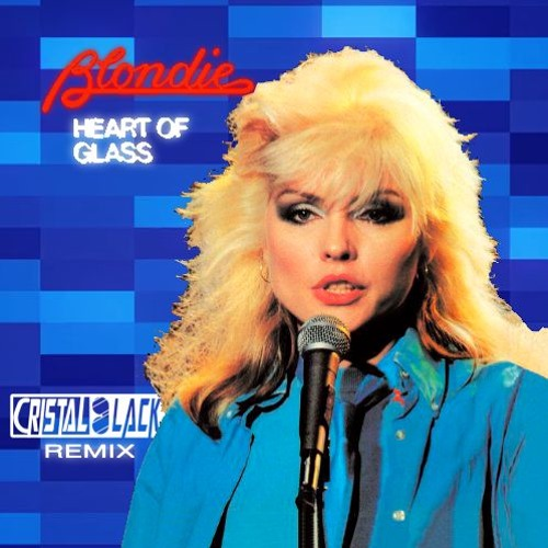 Blondie - Heart Of Glass (Cristal Black Remix)