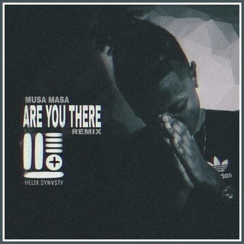 Mura Masa - Are U There [HELIX DYNVSTY REMIX]