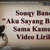 SouQy Band - Aku Sayang Banget Sama Kamu (ASBSK) Video Lirik Lagu (128  Kbps)