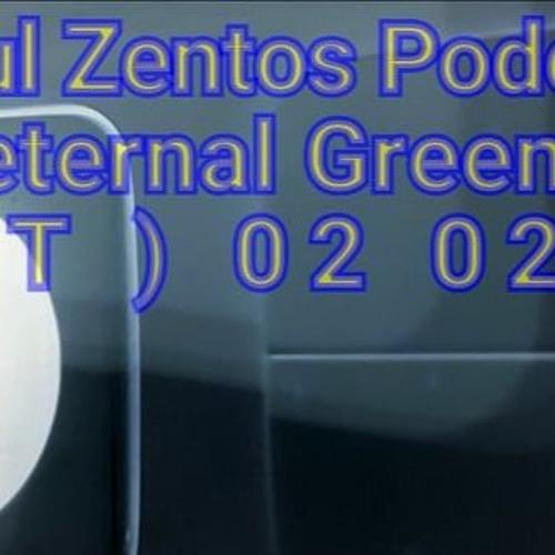 Podcast 617 @ Eternal Green ( Keila, EST ) 08 02 2019