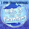 Free - Life is Full of Phantoms OST (Instrumental)