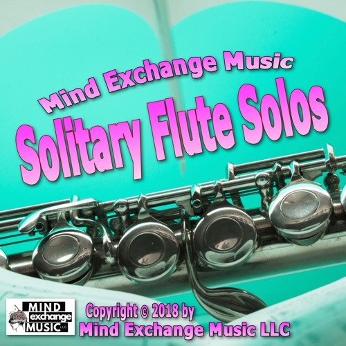 Solitary Flute Solos