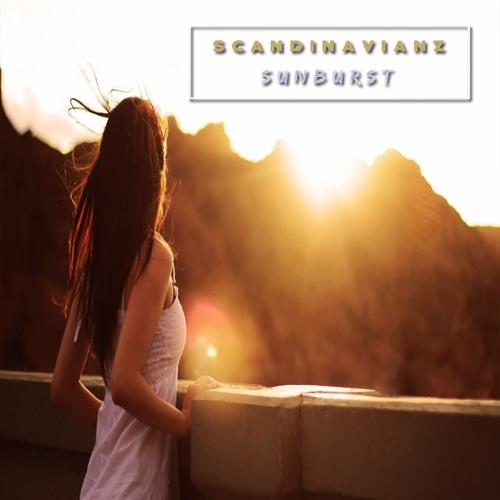 Scandinavianz - Sunburst (Out Now) ---> Spotify