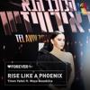 Yinon Yahel Feat Maya Bouskilla - Rise Like A Phoenix