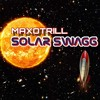 MaxoTrill - Solar Swagg (PROD. BY. Khroam)