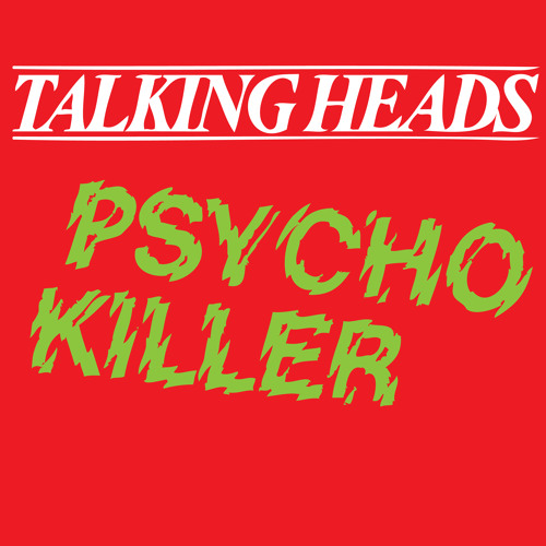 Talking Heads - Psycho Killer (Sam Redmore Remix) by Sam