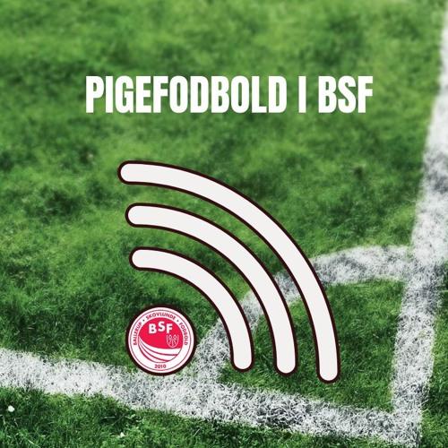 Pigefodbold i BSF | På banen med...