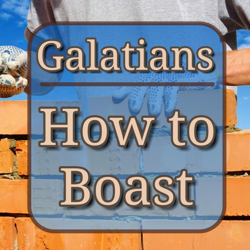 How to Boast (preacher: Dave Scotland)
