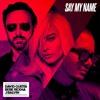 David Guetta , Bebe Rexha , J Balvin - Say My Name - Remix