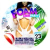 Download FOAM Wet Fete on the Beach Mega 50/50 SOCA meets Dancehall Party Mix by Shaun 3.0 Mp3