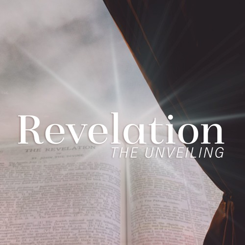 Revelation the Unveiling