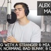 Download Dancing With a Stranger & MIA by Sam Smith, Normani, Bad Bunny, & Drake | Alex Aiono Mashup Mp3