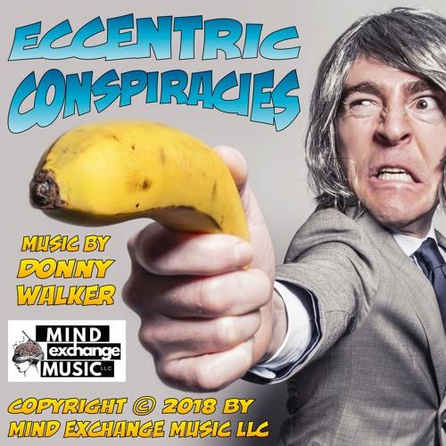 Eccentric Conspiracies