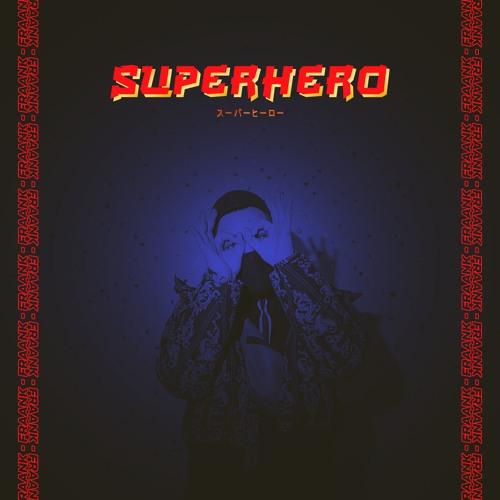 Fraank - Superhero