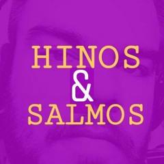 Hinos & Salmos - Piloto 03 - Salmo 32 & Hino 36