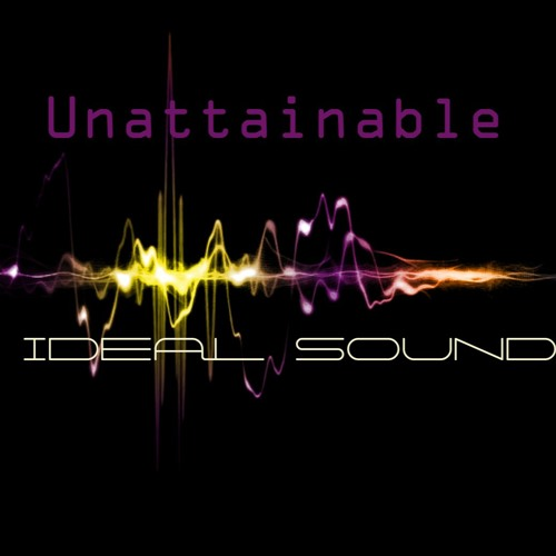 Unattainable - Ideal Sound (MX40 & Jercel)  EP