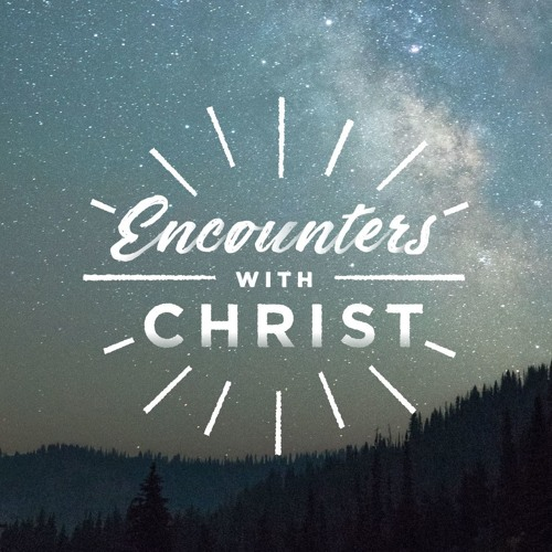 Encounters With Christ: Mary of Bethany Anoints Jesus' Feet | Stacy Croft | February 10, 2019