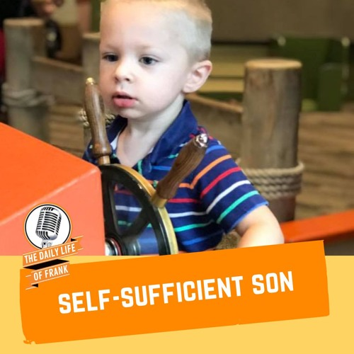 Self-Sufficient Son (The Daily Life of Frank)