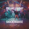 Lil Dicky Feat Chris Brown Freaky Friday Shocktraderz Remix Mp3