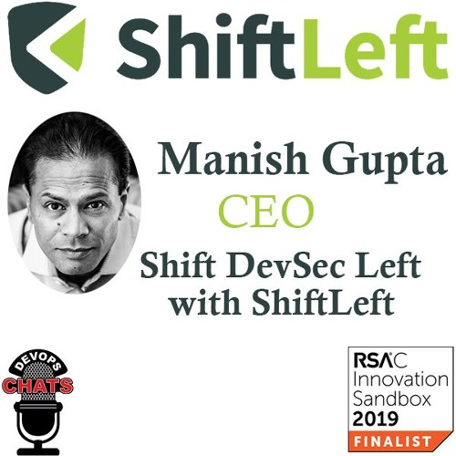 Shifting DevSec Left with ShiftLeft /RSAC Special