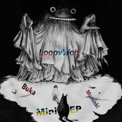 LoopyWolf - Muminki - Buka